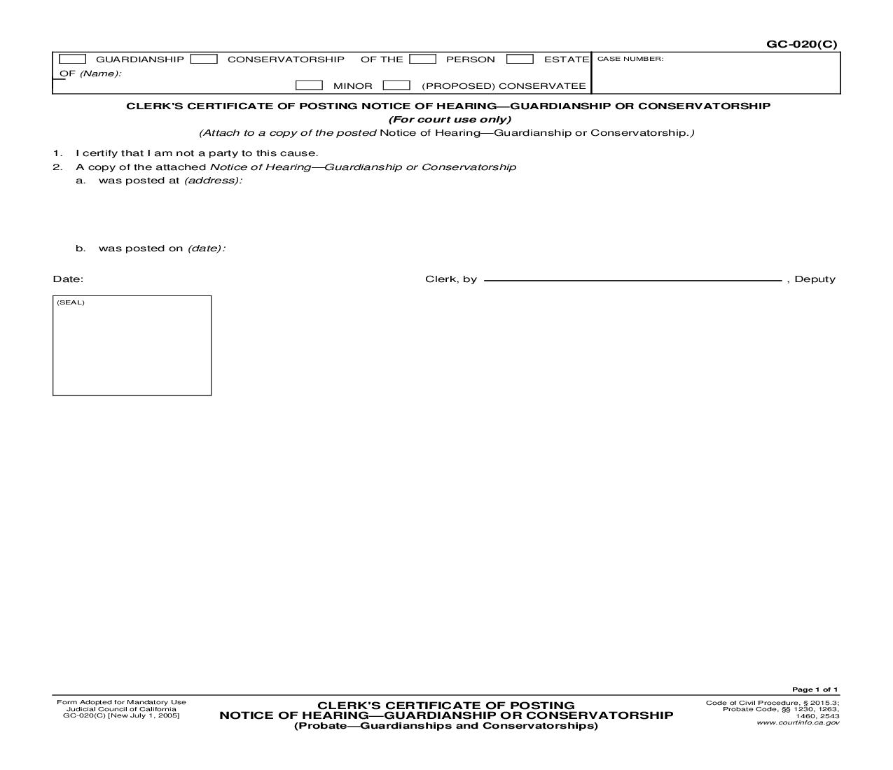 Clerks Certificate Of Posting Notice Of Hearing-Guardianship Or Conservatorship (Probate-Guardianships) {GC-020(C)} | Pdf Fpdf Doc Docx | California