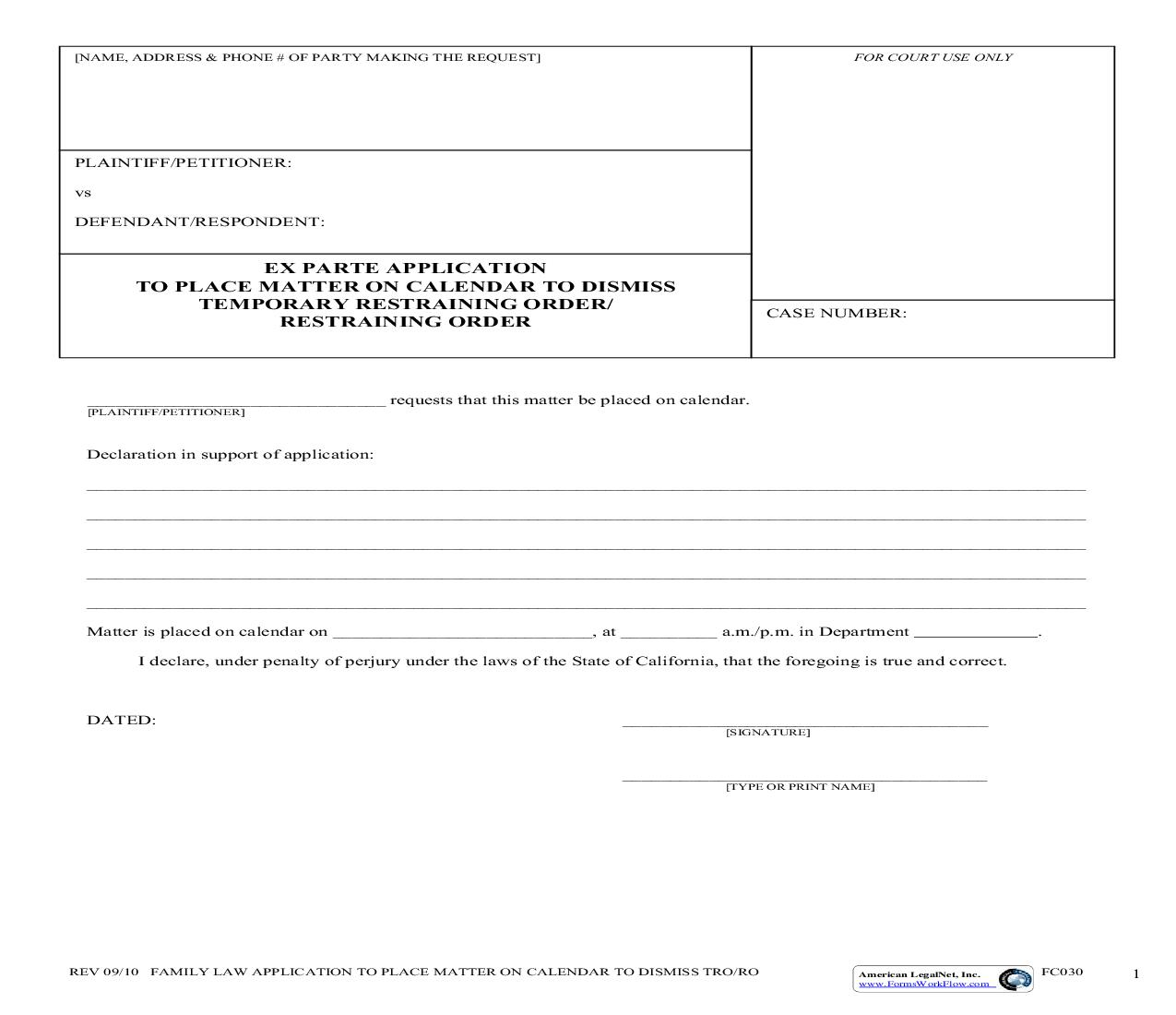 Ex Parte Application To Place Matter On Calendar To Dismiss Temporary Restraining Order {FC030} | Pdf Fpdf Doc Docx | California