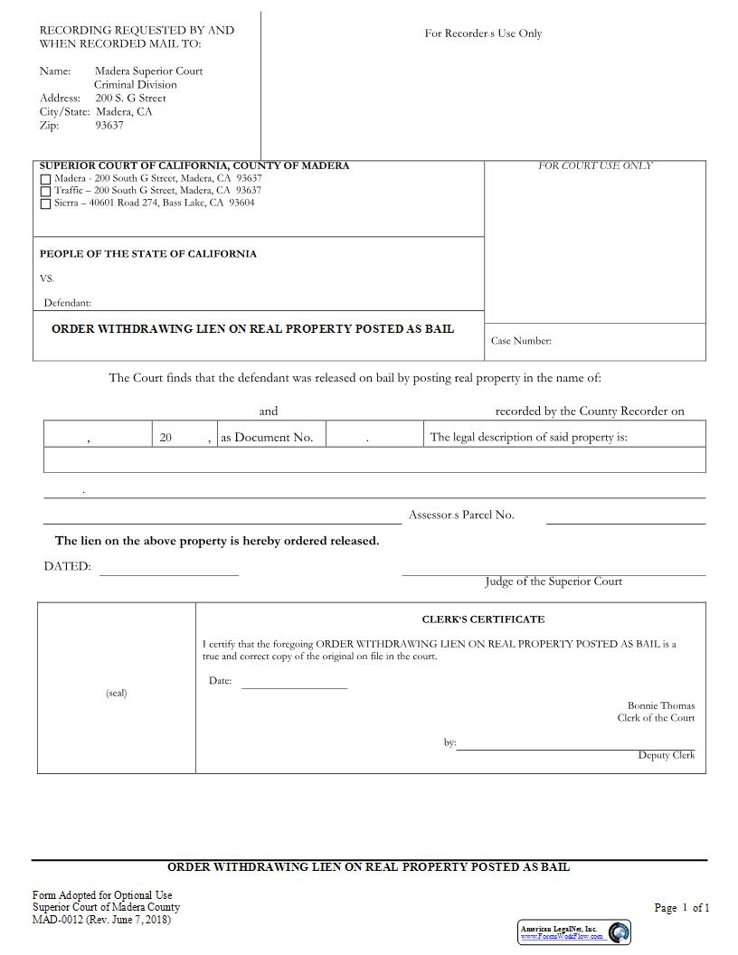 Order Withdrawing Lien On Real Property Posted As Bail {MAD-0012} | Pdf Fpdf Docx | California