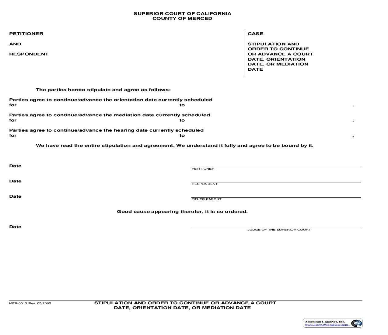 Stipulation And Order To Continue Or Advance A Court Date {MER-0013}      California