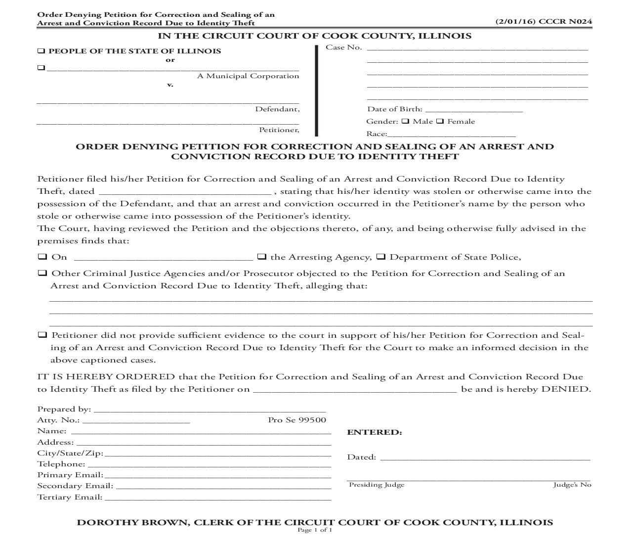 Order Denying Petition For Correction And Sealing Of An Arrest And Conviction Record Due To Identity Theft {CCCR N024} | Pdf Fpdf Doc Docx | Illinois