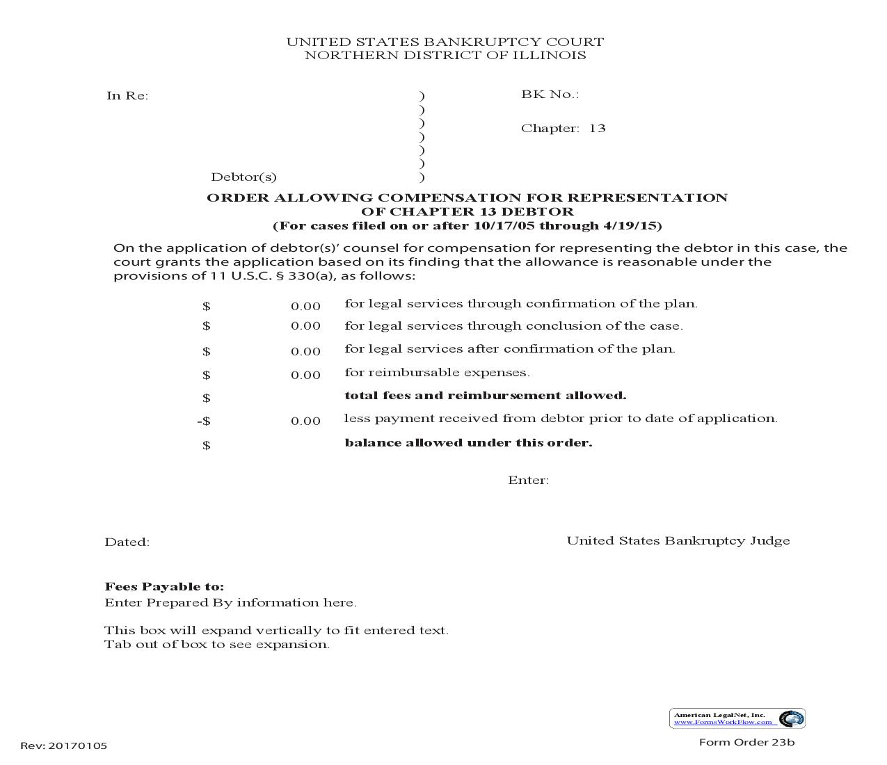 Order Allowing Compensation For Representation Of Chapter 13 Debtor (Cases Filed On Or After 10-17-05 Through 4-19-15) {23b} | Pdf Fpdf Doc Docx | Illinois