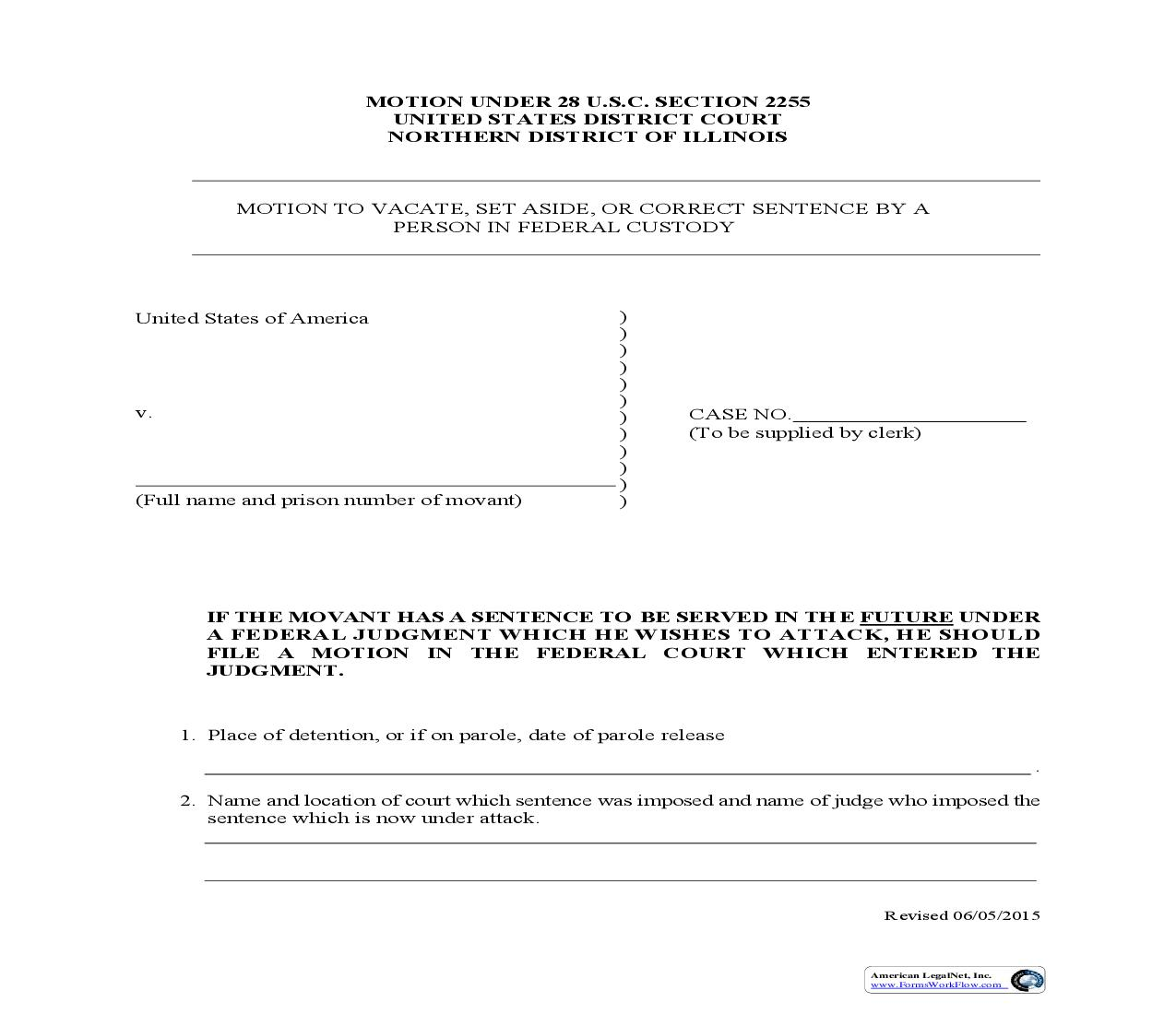 Motion To Vacate Set Aside Or Correct Sentence By A Person In Federal Custody | Pdf Fpdf Doc Docx | Illinois