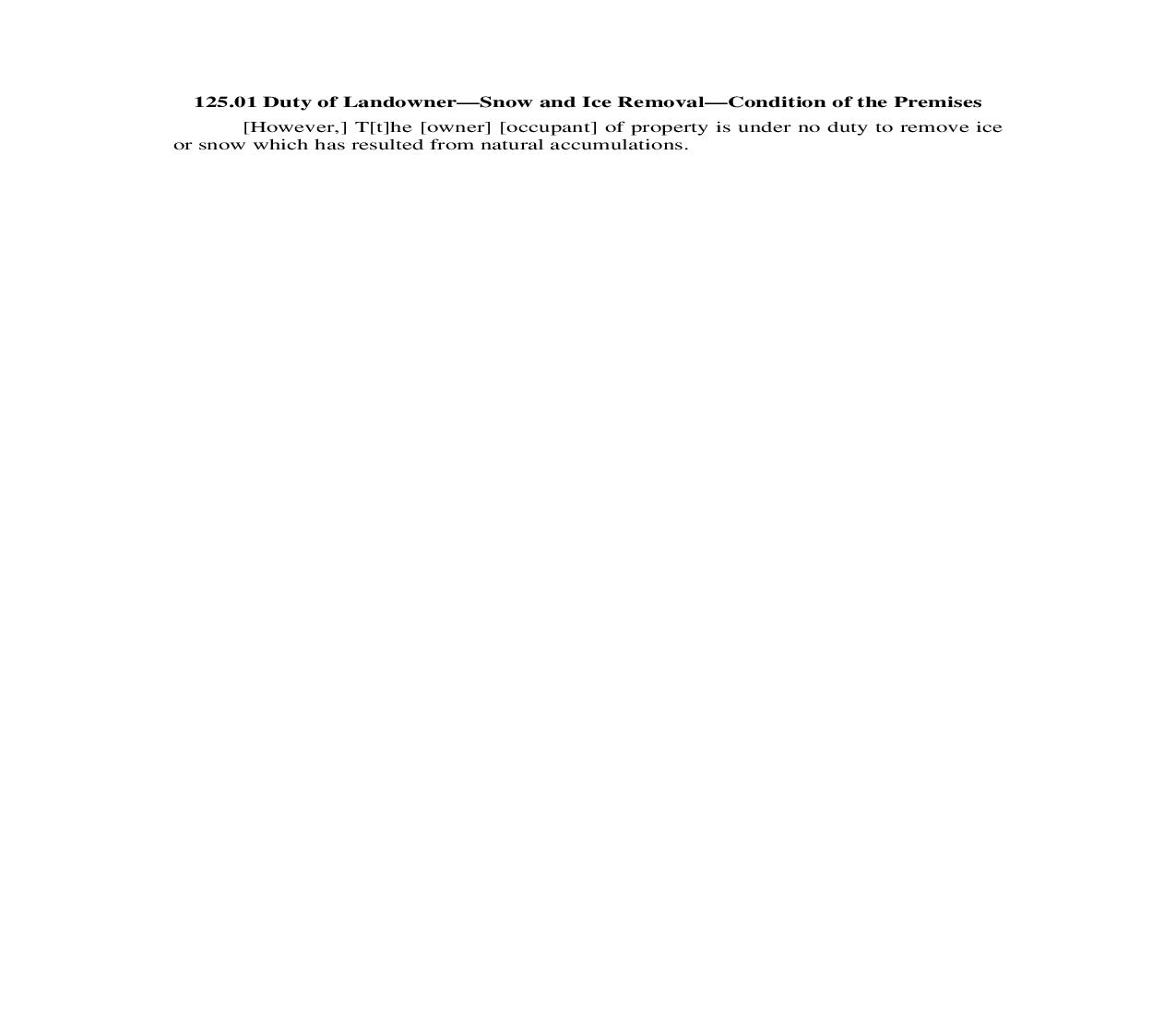 125.01. Duty of Landowner-Snow and Ice Removal-Condition of the Premises | Pdf Doc Docx | Illinois_JI