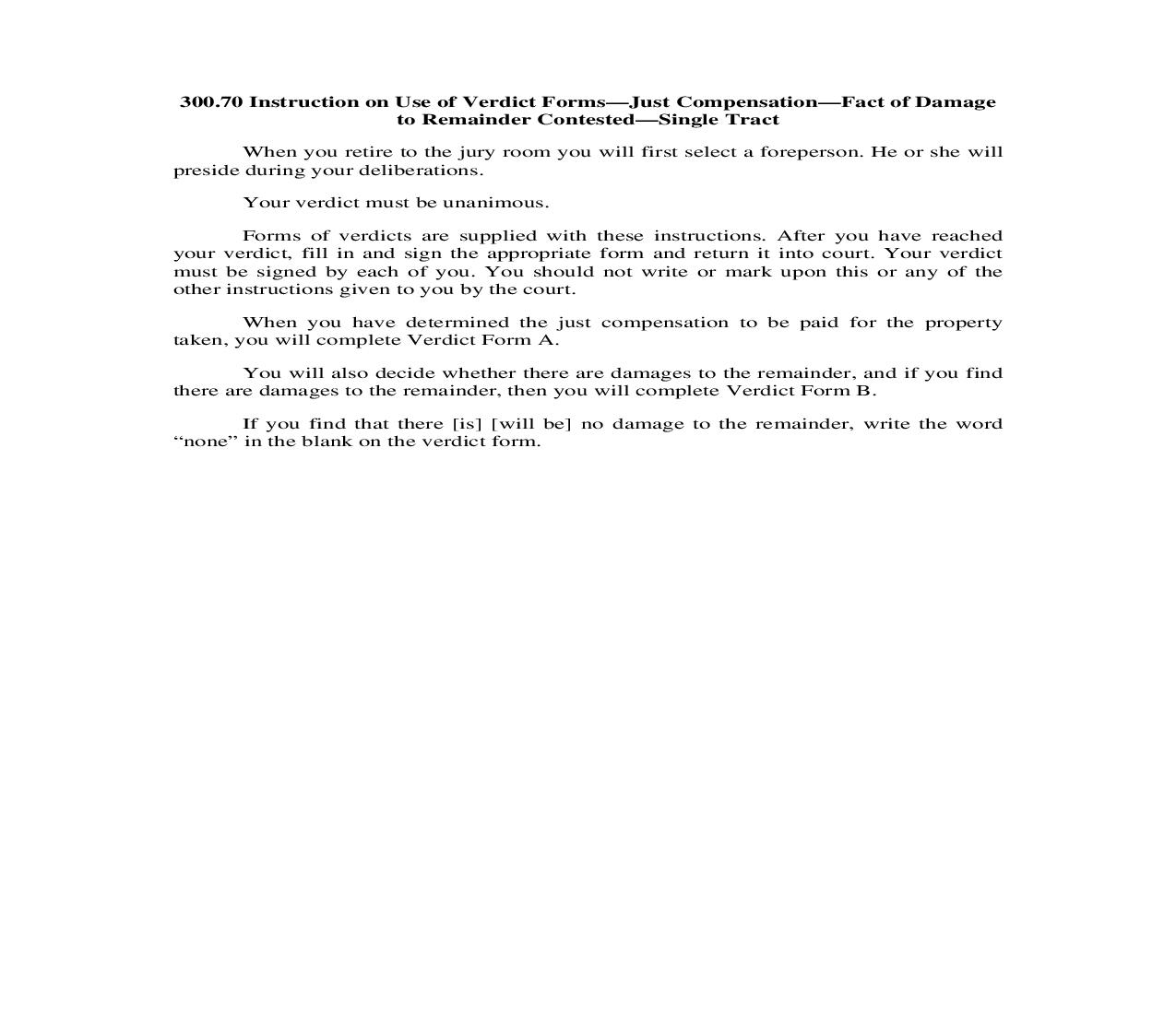 300.70. Instruction on Use of Verdict Forms-Just Compensation-Fact of Damage to Remainder Contested-Single Tract | Pdf Doc Docx | Illinois_JI