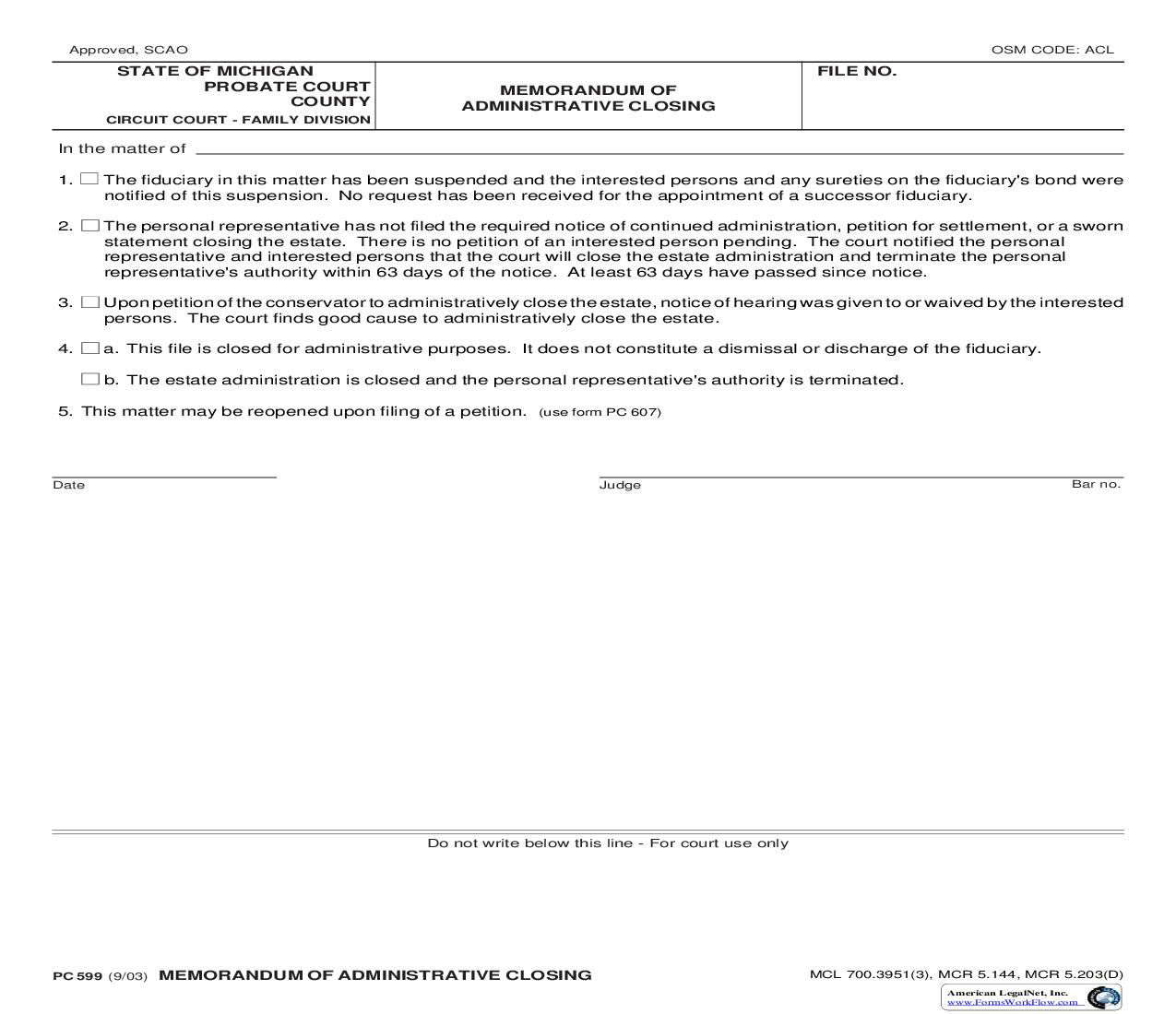Memorandum Of Administrative Closing {PC 599} | Pdf Fpdf Doc Docx | Michigan