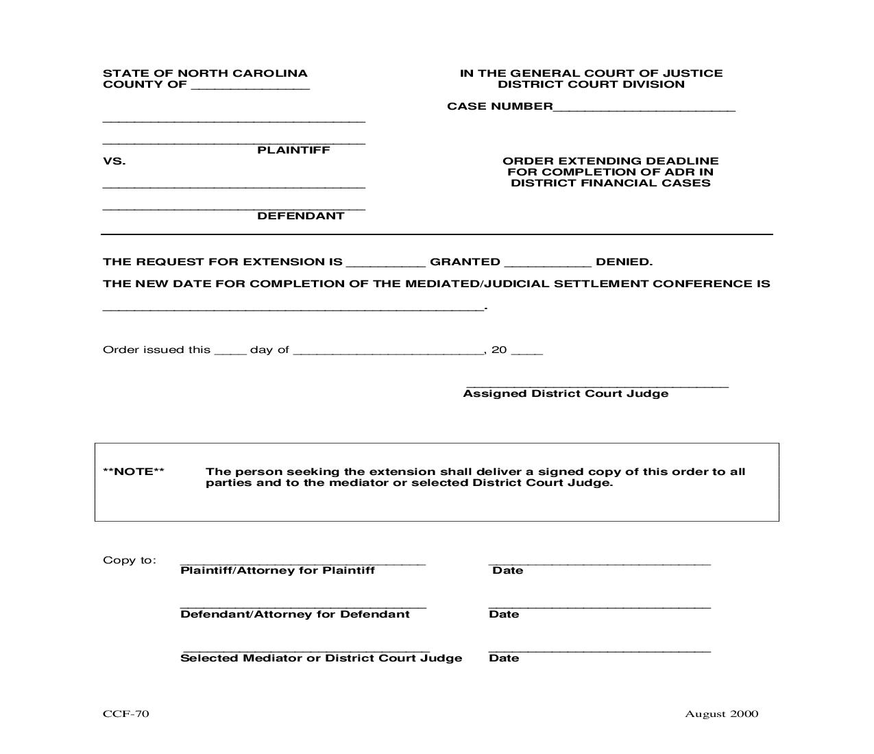 Order Extending Deadline For Completion Of ADR In District Financial Cases {CCF-70} |  | North Carolina