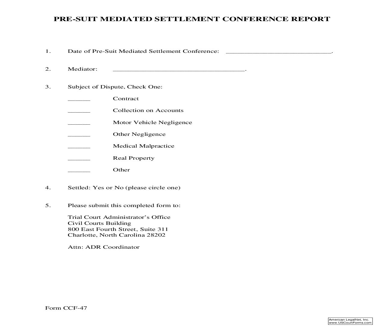 Pre-Suit Mediated Settlement Conference Report {CCF-47} | Pdf Fpdf Doc Docx | North Carolina