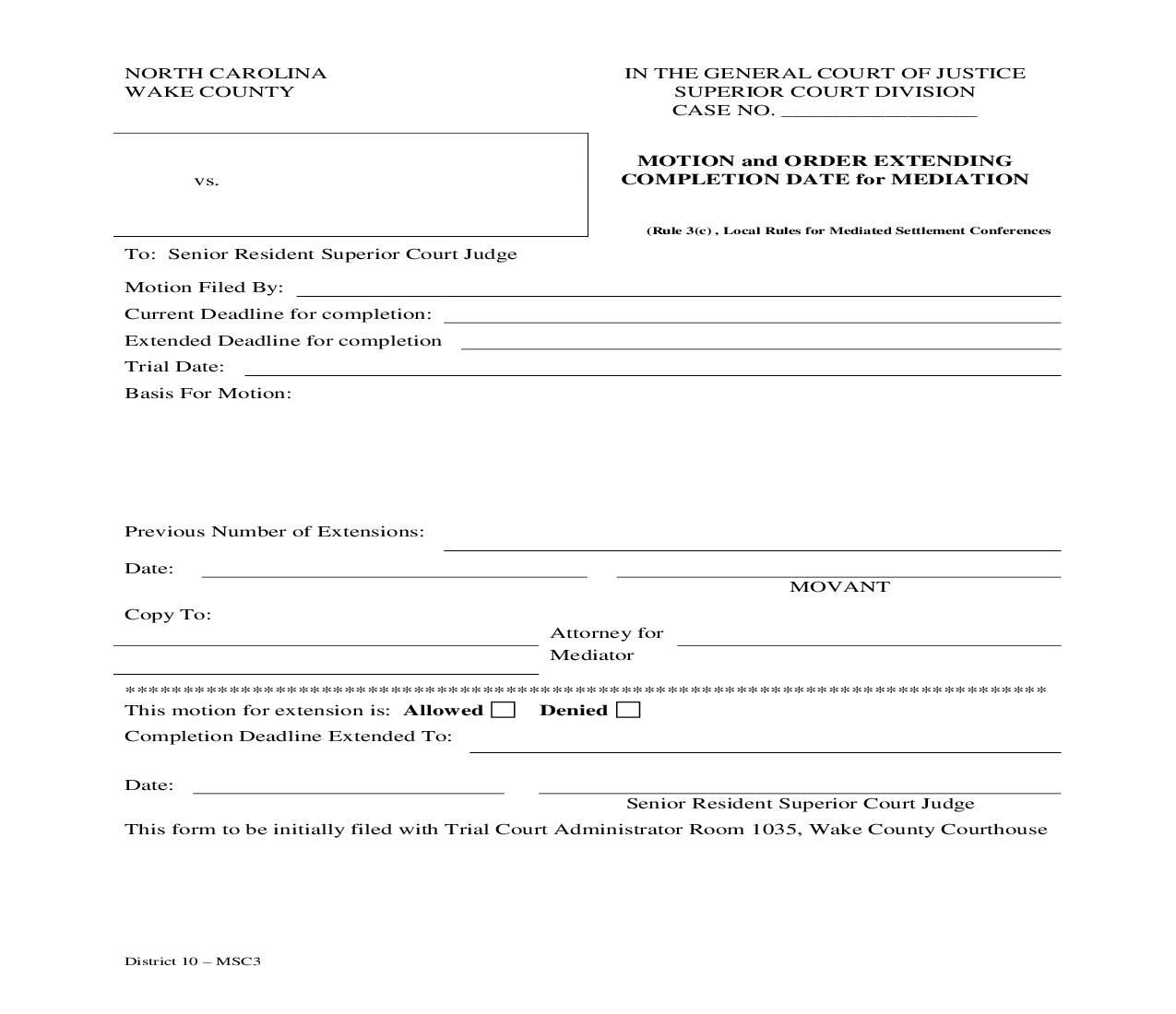 Motion And Order Extending Completion Date For Mediation | Pdf Fpdf Doc Docx | North Carolina